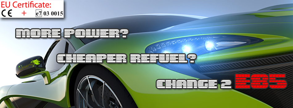 more power, cheaper refuel, change to E85